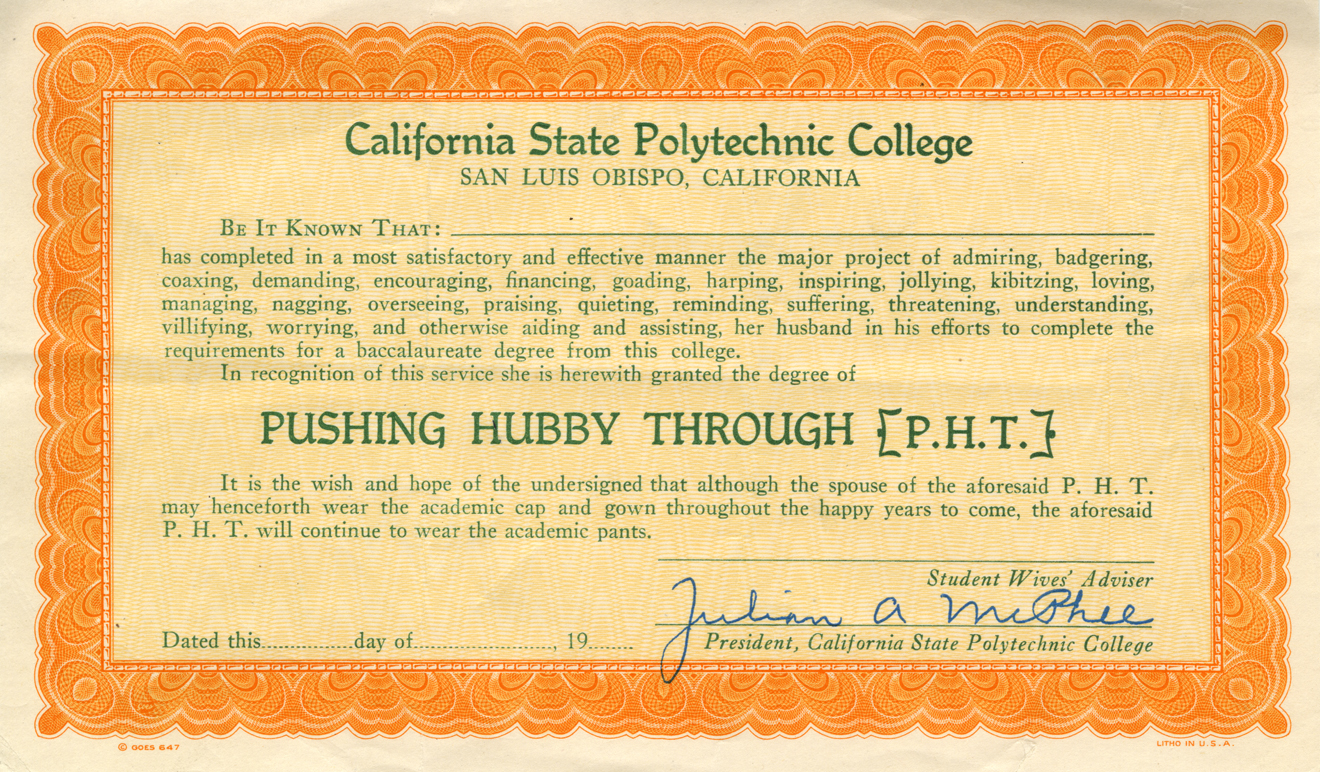 "This is one of the original PHT diplomas handed out to every graduate who successfully ""pushed"" their husband through college. (University Archives Photograph Collection, University Archives, ua-sel_00000240)"