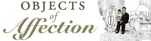 """Objects of Affection"" Exhibit @ Robert E. Kennedy Library, 2nd floor"