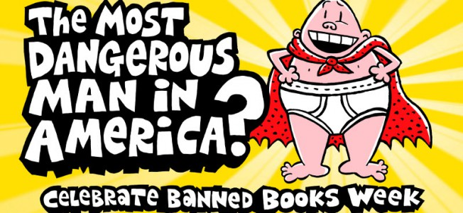 Image by Dav Pilkey, author of Captain Underpants, for Banned Books Week available on Bannedbooksweek.org: http://www.bannedbooksweek.org/dav-pilkey-artwork